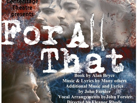 For All That - a new musical